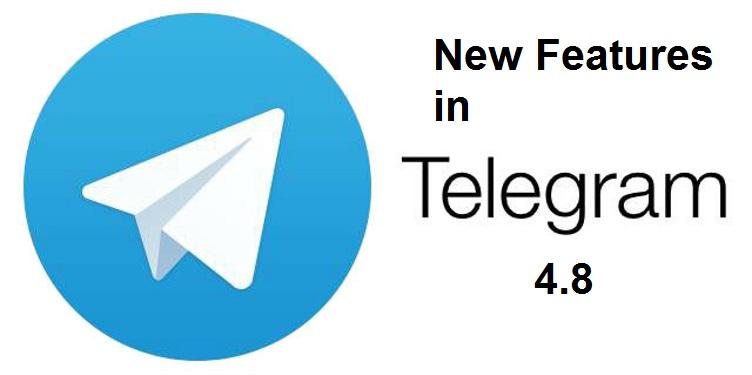 ویژگیهای آپدیت 4.8 تلگرام