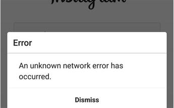 رفع خطای An Unknown Network Error Has Occurred  در اینستاگرام